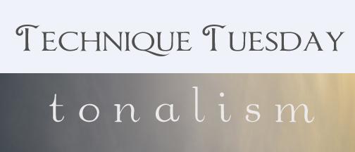 Technique Tuesday Tonalism